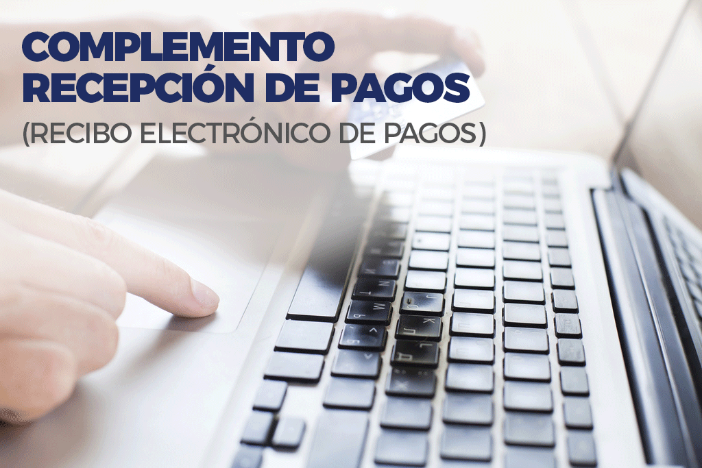 Recibo Electrónico de Pago(REP)